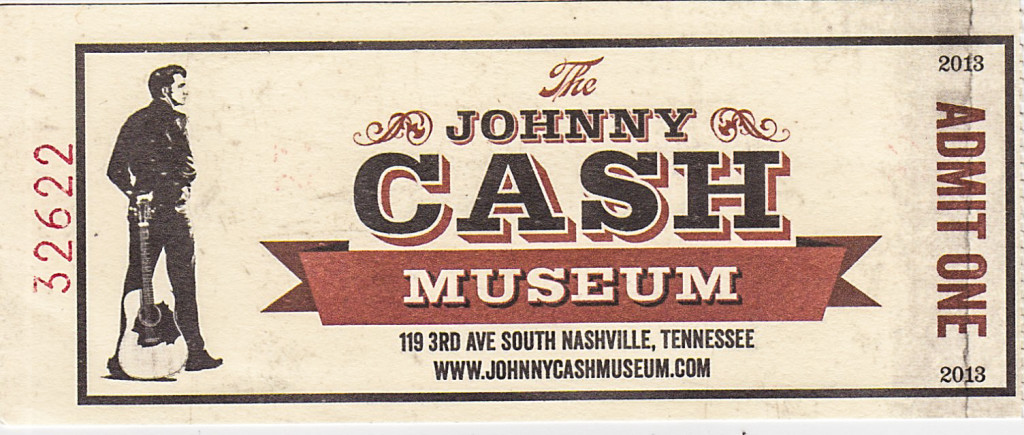 My Johnny Cash Museum Ticket